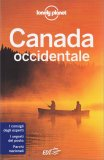 Canada Occidentale - Guida Lonely Planet