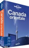 Canada Orientale - Guida Lonely Planet