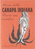 Breve ma Veridica Storia della Canapa Indiana