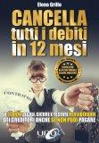 Cancella tutti i Debiti in 12 Mesi - Libro