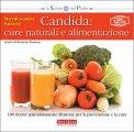 Candida: Cure Naturali e Alimentazione  - Libro