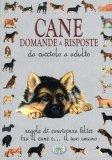 Cane Domande & Risposte  - Libro
