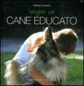 Voglio un Cane Educato