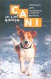 Cani - Atlanti Natura - Libro