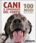 Cani -Il Linguaggio del Corpo