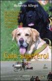 Cani Supereroi — Libro