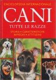 Enciclopedia Internazionale Cani - Cani - Tutte le Razze — Libro