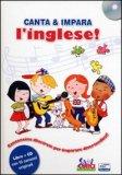 Canta e Impara l'inglese! + CD