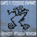 Canti e Pizzichi d'Amore  - CD