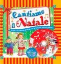 Cantiamo Il Natale - Libro + CD