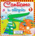 Cantiamo in Allegria 1 - Libro + CD