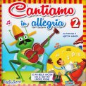 Cantiamo in Allegria 2 - Libro + CD