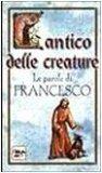 Cantico delle Creature - Le Parole di Francesco  - Libro