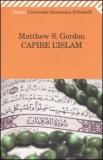 Capire l'Islam  - Libro