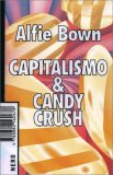 Capitalismo e Candy Crush — Libro