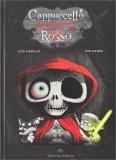 Cappuccetto Mortissimo Rosso - Libro