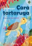 Cara Tartaruga - Libro