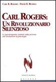 Carl Rogers: un Rivoluzionario Silenzioso