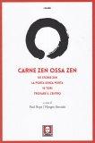 Carne Zen, Ossa Zen - Libro