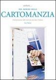 Entrare... nel Mondo della Cartomanzia — Manuali per la divinazione