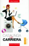 Casalinga in Carriera