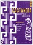 Castaneda e le streghe del Nagual