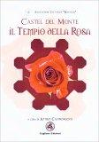 Castel del Monte - Il Tempio della Rosa - Libro
