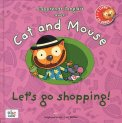 Cat and Mouse - Let's go Shopping! con CD Audio
