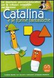 Catalina e le Forme Fantastiche