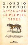 Cavalcare la Propria Tigre — Libro