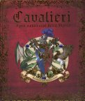 Cavalieri - I più Nobili Eroi della Storia — Libro