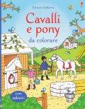 Cavalli e Pony da Colorare - Libro