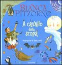 A Cavallo della Scopa + CD — Libro