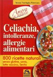 Celiachia,  Intolleranze, Allergie Alimentari - Amore In Pentola