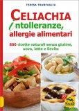 Celiachia, Intolleranze, Allergie Alimentari