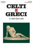 Celti e Greci  - Libro