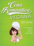 Cena Romantica Vegana - Libro