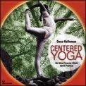 Centered Yoga  - Libro