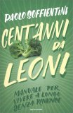 Cento Anni da Leoni - Libro