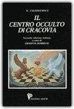 Il Centro Occulto di Cracovia