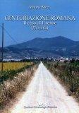 Centuriazione Romana - Il Caso di Firenze  - Libro