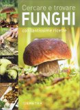 Cercare e Trovare Funghi - Libro