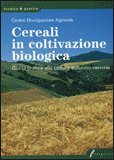Cereali in Coltivazione Biologica