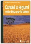 Cereali e Legumi nella Dieta per la Salute