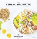 Cereali nel Piatto - Pret a Cuisiner - Libro