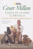 Cesar Millan - L'Arte di Vivere il Branco - Libro