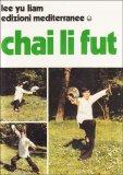 Chai Li Fut - Libro
