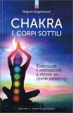 Chakra e Corpi Sottili - Libro