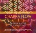 CHAKRA FLOW Musica per lo yoga e la meditazione di Suzanne Sterling, Christopher Krotky