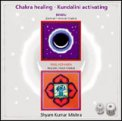 Chakra Healing - Kundalini Activating Vol. 1 - CD